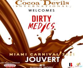 Cocoa Devils International Jouvert (Ft. Dirty Medics)